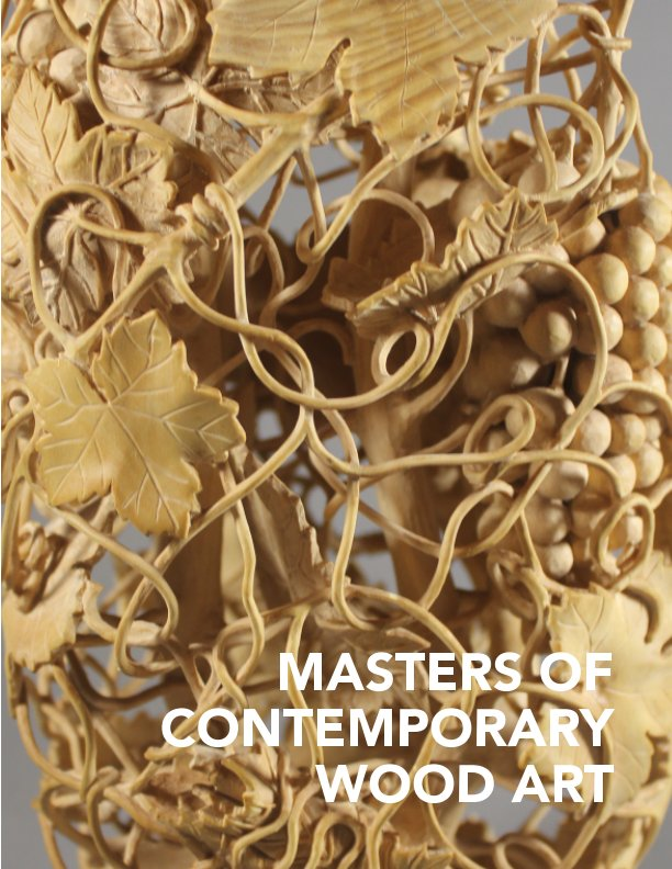 Masters of contemporary wood art Volume No.2